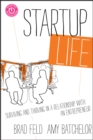 Startup Life : Surviving and Thriving in a Relationship with an Entrepreneur - eBook