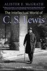 The Intellectual World of C. S. Lewis - eBook