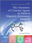 The Chemistry of Contrast Agents in Medical Magnetic Resonance Imaging - eBook