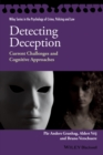 Detecting Deception : Current Challenges and Cognitive Approaches - eBook