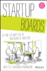 Startup Boards : Getting the Most Out of Your Board of Directors - eBook