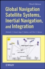 Global Navigation Satellite Systems, Inertial Navigation, and Integration - eBook
