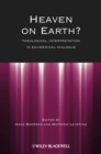 Heaven on Earth? : Theological Interpretation in Ecumenical Dialogue - eBook