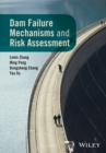 Dam Failure Mechanisms and Risk Assessment - eBook