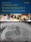 Handbook of Canine and Feline Emergency Protocols - eBook