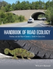 Handbook of Road Ecology - Book