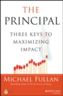 The Principal : Three Keys to Maximizing Impact - Book