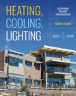 Heating, Cooling, Lighting : Sustainable Design Methods for Architects - Book