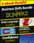 Business Skills For Dummies Three e-book Bundle: Body Language For Dummies, Persuasion and Influence For Dummies and Confidence For Dummies - eBook