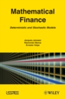 Mathematical Finance : Deterministic and Stochastic Models - eBook