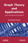 Graphs Theory and Applications : With Exercises and Problems - eBook