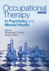 Occupational Therapy in Psychiatry and Mental Health - eBook