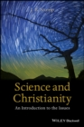 Science and Christianity : An Introduction to the Issues - eBook