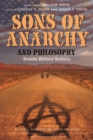 Sons of Anarchy and Philosophy : Brains Before Bullets - Book