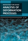 Microstructure-Based Analysis of Deformation Processes - Book
