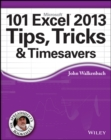 101 Excel 2013 Tips, Tricks and Timesavers - eBook
