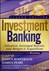 Investment Banking : Valuation, Leveraged Buyouts, and Mergers and Acquisitions - Book