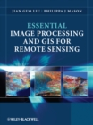 Essential Image Processing and GIS for Remote Sensing - eBook
