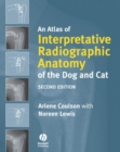 An Atlas of Interpretative Radiographic Anatomy of the Dog and Cat - eBook