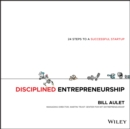 Disciplined Entrepreneurship : 24 Steps to a Successful Startup - Book