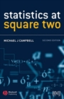 Statistics at Square Two : Understanding Modern Statistical Applications in Medicine - eBook