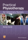 Practical Physiotherapy for Veterinary Nurses - eBook