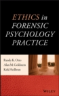 Ethics in Forensic Psychology Practice - eBook
