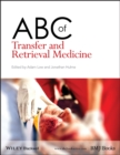 ABC of Transfer and Retrieval Medicine - eBook