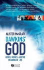 Dawkins' GOD : Genes, Memes, and the Meaning of Life - eBook
