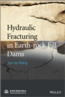 Hydraulic Fracturing in Earth-rock Fill Dams - eBook