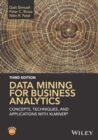 Data Mining for Business Analytics : Concepts, Techniques, and Applications with XLMiner - Book
