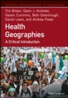 Health Geographies : A Critical Introduction - Book