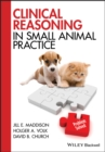 Clinical Reasoning in Small Animal Practice - eBook