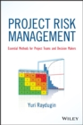 Project Risk Management : Essential Methods for Project Teams and Decision Makers - eBook