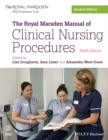 The Royal Marsden Manual of Clinical Nursing Procedures - Book