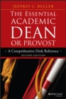 The Essential Academic Dean or Provost : A Comprehensive Desk Reference - eBook