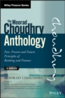 The Moorad Choudhry Anthology : Past, Present and Future Principles of Banking and Finance - eBook