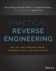 Practical Reverse Engineering : x86, x64, ARM, Windows Kernel, Reversing Tools, and Obfuscation - Book