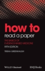 How to Read a Paper : The Basics of Evidence-Based Medicine - eBook