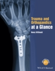 Trauma and Orthopaedics at a Glance - Book