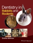 Dentistry in Rabbits and Rodents - Book