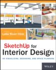 SketchUp for Interior Design : 3D Visualizing, Designing, and Space Planning - eBook