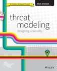 Threat Modeling : Designing for Security - Book