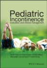 Pediatric Incontinence : Evaluation and Clinical Management - eBook