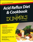 Acid Reflux Diet and Cookbook For Dummies - eBook