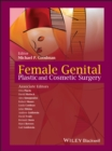 Female Genital Plastic and Cosmetic Surgery - eBook