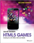 HTML5 Games : Creating Fun with HTML5, CSS3 and WebGL - eBook