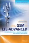 From GSM to LTE-Advanced : An Introduction to Mobile Networks and Mobile Broadband - eBook