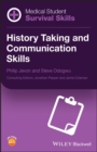 Medical Student Survival Skills : History Taking and Communication Skills - Book