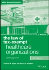 The Law of Tax-Exempt Healthcare Organizations 2016 Supplement - eBook